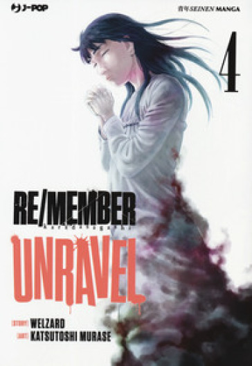 Re/member unravel. 4.