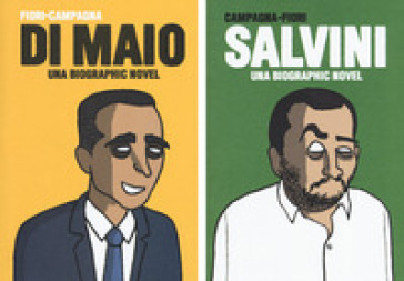 Salvini-Di Maio. Una biographic novel