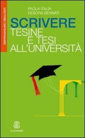 Scrivere tesine e tesi all Università