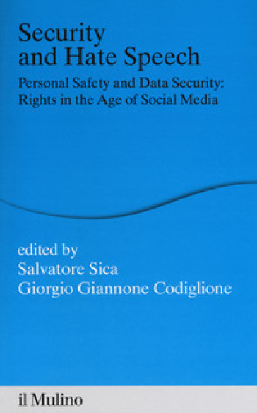 Security and hate speech. Personal safety and data security: rights in the age of social media