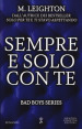 Sempre e solo con te. Bad boys series