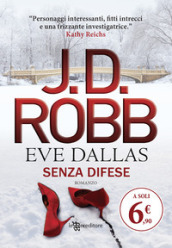 Senza difese. Eve Dallas
