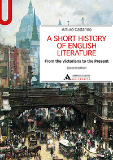A Short history of English literature. 2: From the Victorians to the Present
