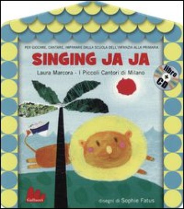 Singing ja ja. Con CD Audio