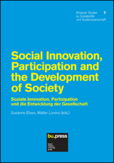Social innovation, partecipation and the development of society. Ediz. inglese e tedesca
