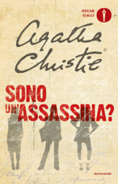 Sono un assassina?