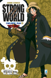 Strong world. Avventura sulle isole volanti. One piece film. 2.