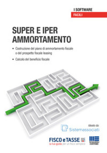 Super e iper ammortamento. Con CD-ROM