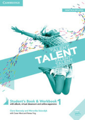 Talent. Student s book e Workbook. Per le Scuole superiori. Con ebook. Con espansione online. 1: A2-B1