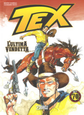 Tex. L ultima vendetta