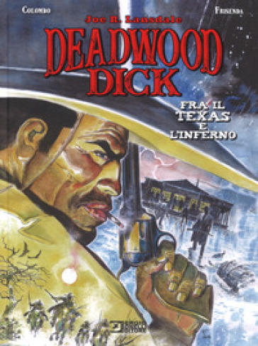 Fra il Texas e l'inferno. Deadwood Dick