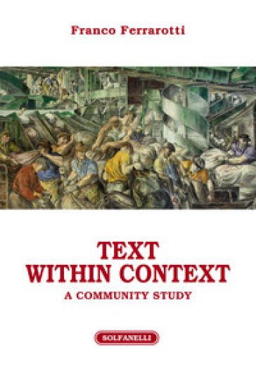 Text within context. A community study