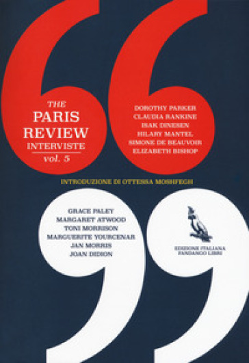 The Paris Review. Interviste. 5.