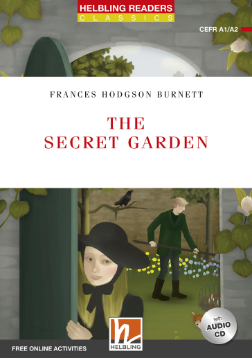 The secret garden. Livello A1-A2. Helbling readers red series. Con CD-Audio