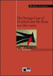 The strange case of dr. Jekyll and Mr. Hyde and other stories. Con CD-ROM