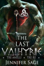 Tre anelli. Tre re. The last Valkyrie