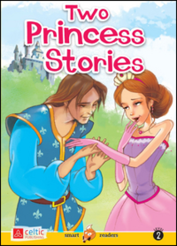 Two princess stories. Con CD Audio