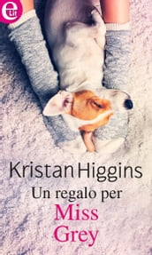 Un regalo per Miss Grey (eLit)