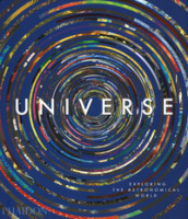 Universe. Exploring the astronomical world. Ediz. a colori
