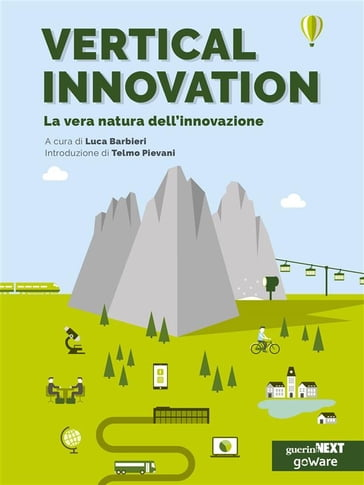 Vertical Innovation. La vera natura dell'innovazione