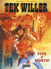 Vivo o morto! Tex Willer