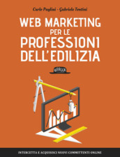 Web Marketing per le professioni dell edilizia