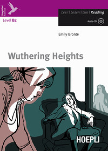 Wuthering heights. Con CD-Audio