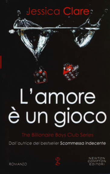 L'amore è un gioco. The Billionaire Boys Club series