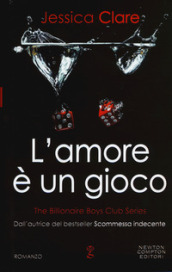 L amore è un gioco. The Billionaire Boys Club series