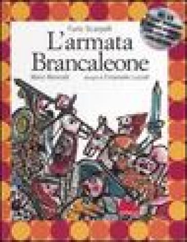 L'armata Brancaleone. Con CD Audio