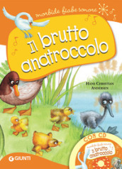 Il brutto anatroccolo. Con CD-Audio