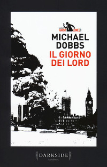 Il giorno dei Lord. La serie di Harry Jones