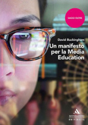 Un manifesto per la media education