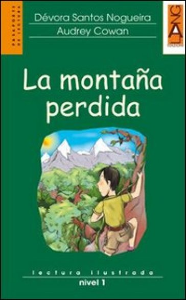 La montana perdida. Con CD Audio