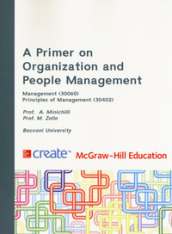 A primer on organization and people management. Management. Principles of management