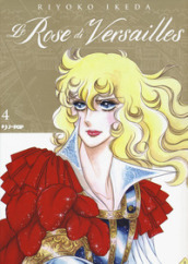 Le rose di Versailles. Lady Oscar collection. 4.