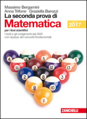 La seconda prova di matematica. Per il Liceo scientifico
