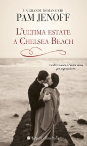 L ultima estate a Chelsea Beach