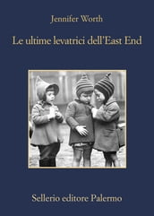 Le ultime levatrici dell East End