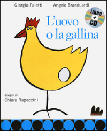 L'uovo e la gallina. Con CD Audio